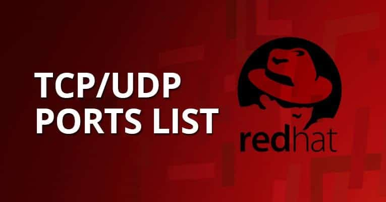 Common TCP/UDP Ports Used By Red Hat Enterprise Linux (RHEL/centOS)